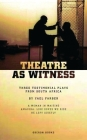 Theatre as Witness (Oberon Modern Playwrights) Cover Image