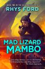 Mad Lizard Mambo (The Kai Gracen Series #2) Cover Image
