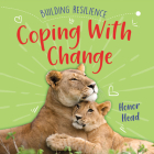 Coping with Change (Building Resilience) Cover Image