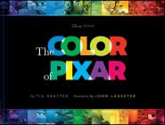 The Color of Pixar: (History of Pixar, Book about Movies, Art of Pixar) Cover Image