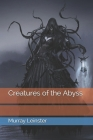 Creatures of the Abyss Cover Image