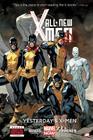 All-New X-Men - Volume 1: Yesterday's X-Men (Marvel Now) Cover Image