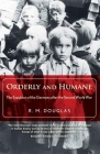Orderly and Humane: The Expulsion of the Germans after the Second World War Cover Image