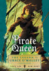 Pirate Queen: The Legend of Grace O'Malley Cover Image
