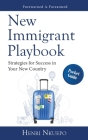 New Immigrant Playbook: Strategies for Success in Your New Country Cover Image