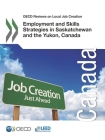 OECD Reviews on Local Job Creation Employment and Skills Strategies in Saskatchewan and the Yukon, Canada Cover Image