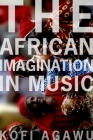 The African Imagination in Music Cover Image