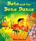 Beto and The Bone Dance Cover Image