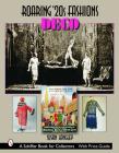 Roaring '20s Fashions: Deco (Schiffer Book for Collectors) Cover Image