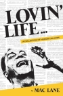 Lovin' Life: A Collection of Humor Columns Cover Image