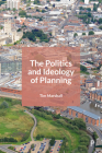 The Politics and Ideology of Planning Cover Image
