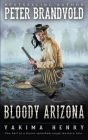 Bloody Arizona: A Western Fiction Classic Cover Image