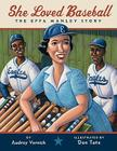 She Loved Baseball: The Effa Manley Story Cover Image