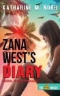 Zana West's Diary: #CaliGirls, #FirstCar, and #HonoluluLaw (Tri-Angles) Cover Image