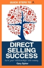 Quick Steps to Direct Selling Success: Turn Your Relationships Into Money Cover Image