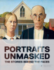 Portraits Unmasked: The Stories Behind the Faces Cover Image