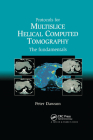 Protocols for Multislice Helical Computed Tomography: The Fundamentals Cover Image