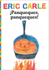 Panqueques, Panqueques! (Pancakes, Pancakes!) (World of Eric Carle) Cover Image