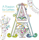 A Passion for Letters: A Coloring Exploration Cover Image