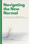 Navigating the New Normal: How New & Small Companies Can Succeed Despite Economic Uncertainty Cover Image