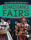 Renaissance Fairs (Role-Playing for Fun and Profit) Cover Image