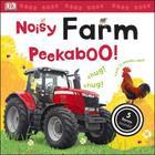 Noisy Farm Peekaboo!: 5 Farm Sounds! (Noisy Peekaboo!) Cover Image
