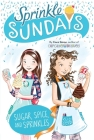 Sugar, Spice, and Sprinkles (Sprinkle Sundays #9) Cover Image