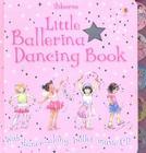 Little Ballerina Dancing Book [With Dance-Along Ballet Music CD] Cover Image