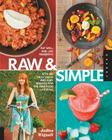 Raw and Simple: Eat Well and Live Radiantly with 100 Truly Quick and Easy Recipes for the Raw Food Lifestyle Cover Image