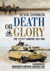 Death or Glory: The 17th/21st Lancers 1922-1993 Cover Image