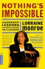 Nothing's Impossible: Leadership Lessons From Inside And Outside The Classroom Cover Image