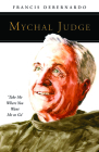 Mychal Judge: Take Me Where You Want Me to Go (People of God) Cover Image