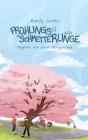 Frühlingsschmetterlinge: Beginne mit einem Versprechen Cover Image