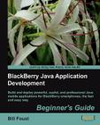 Blackberry SDK 4.5 Java Application Development: Beginner's Guide Cover Image