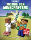 Writing for Minecrafters: Grade 3 Cover Image