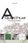A Quechua Polo - The Smart Game: Volume 4 Cover Image