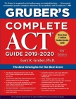 Gruber's Complete ACT Guide 2019-2020 Cover Image