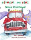 Seymour the Semi Saves Christmas Cover Image