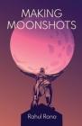 Making Moonshots Cover Image