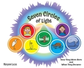 Seven Circles of Light: How They Were Born and What They Became Cover Image