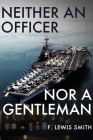 Neither an Officer Nor a Gentleman Cover Image