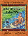 Acting Out Yoga Presents: Harvir in the Amazon Cover Image