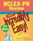 NCLEX-PN® Review Made Incredibly Easy! (Incredibly Easy! Series®) Cover Image