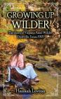 Growing Up Wilder: The diary of Virginia Anne Wilder Cover Image