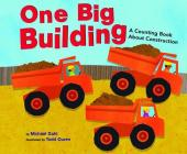 One Big Building: A Counting Book about Construction (Know Your Numbers) Cover Image