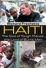 Haiti: The God of Tough Places, the Lord of Burnt Men Cover Image