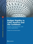 Budget Rigidity in Latin America and the Caribbean: Causes, Consequences, and Policy Implications (International Development in Focus) Cover Image