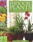 Indoor Plants: The Essential Guide to Choosing and Caring for Houseplants Cover Image