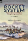 The Details of the Rocket System Employed by the British Army During the Napoleonic Wars Cover Image