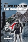 The Black Recluse: Bad Moon Rising Cover Image